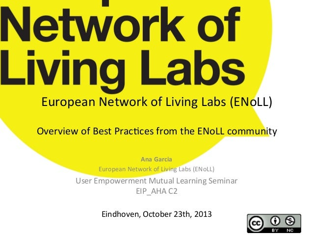 European  Network  of  Living  Labs  (ENoLL)         Overview  of  Best  Prac;ces  from  the  ...