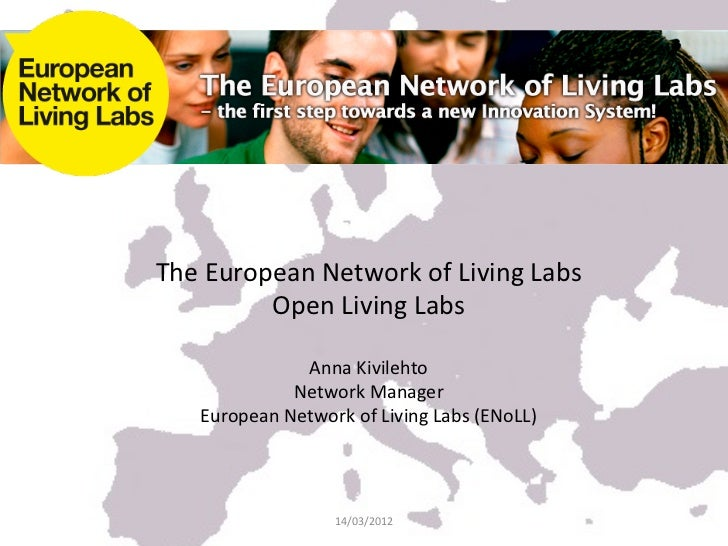 The European Network of Living Labs             Open Living Labs                                      ...