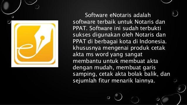 Software eNotaris adalah software terbaik untuk Notaris dan PPAT. Software ini sudah terbukti sukses digunakan oleh Notari...