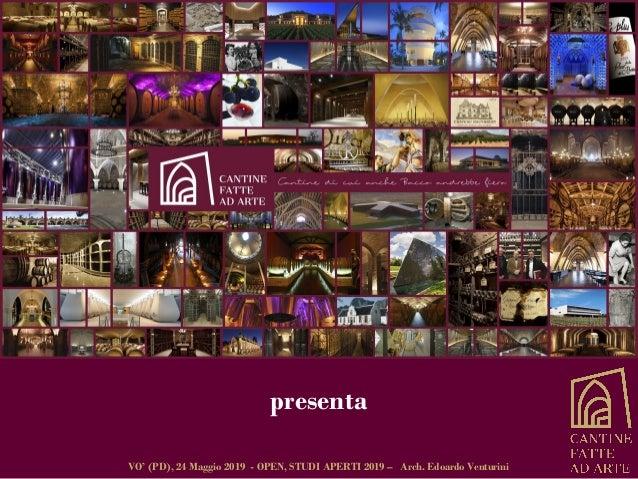 presenta VO' (PD), 24 Maggio 2019 - OPEN, STUDI APERTI 2019 – Arch. Edoardo Venturini