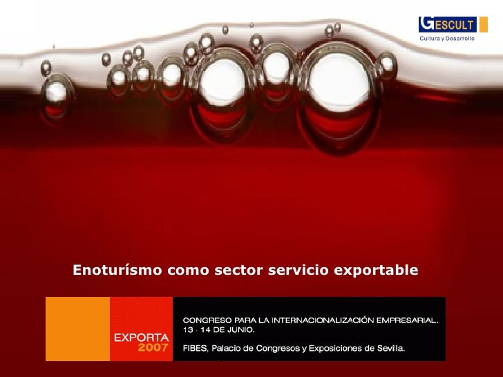 Enoturísmo como sector servicio exportable