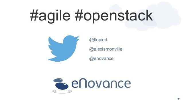 @flepied @alexismonville @enovance #agile #openstack