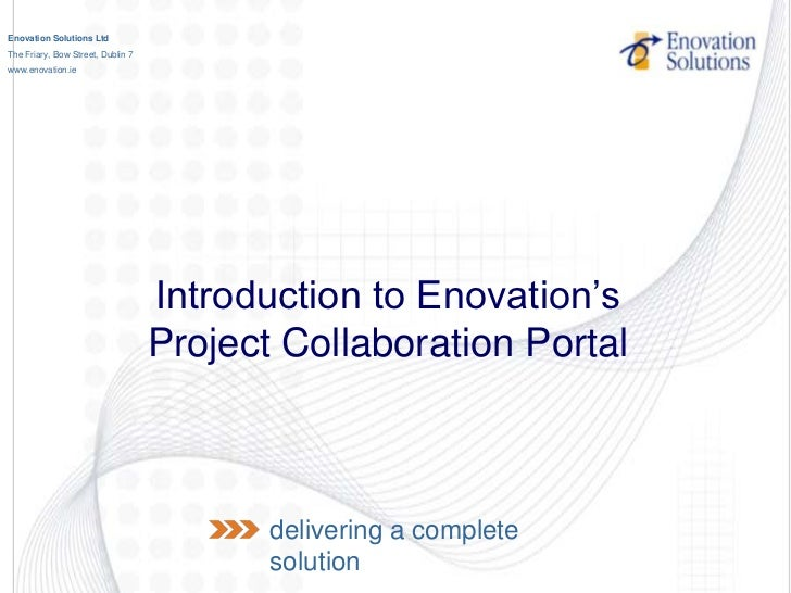 Enovation Solutions LtdThe Friary, Bow Street, Dublin 7www.enovation.ie                                   Introduction to ...