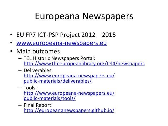 Europeana Newspapers - Data, Tools & Future Plans  Slide 2