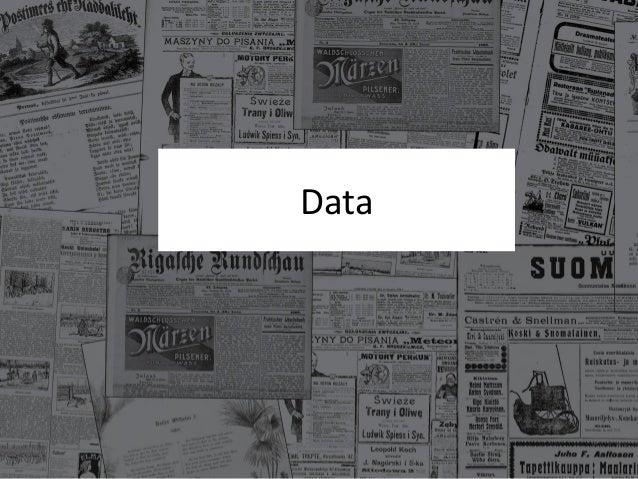 Europeana Newspapers - Data, Tools & Future Plans  Slide 3