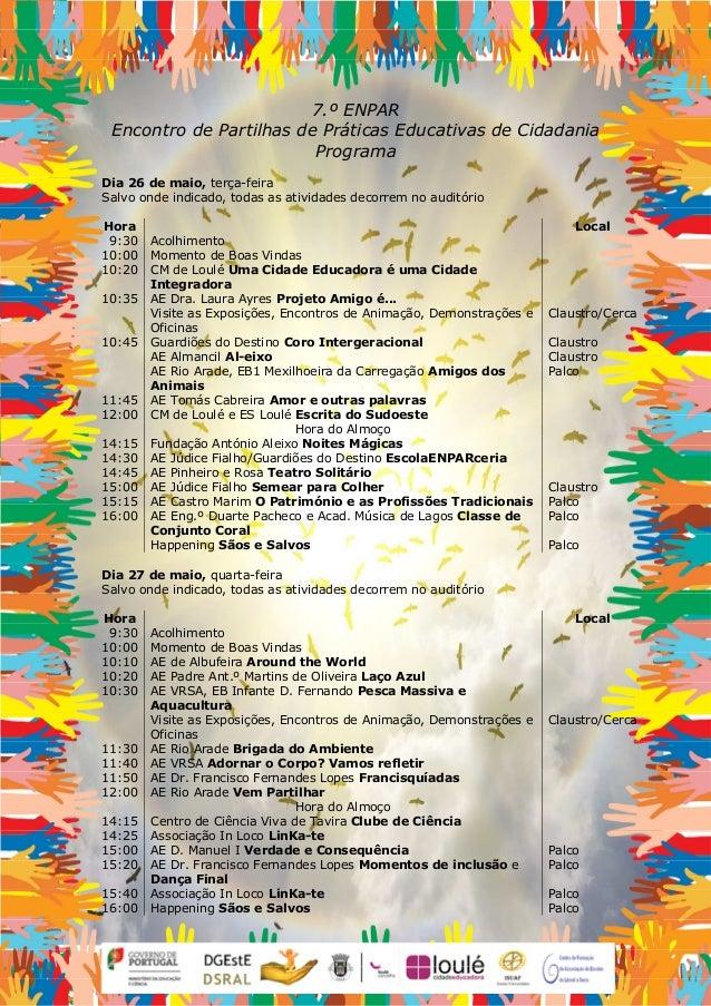 7.º ENPAR Encontro de Partilhas de Práticas Educativas de Cidadania Programa Dia 26 de maio, terça-feira Salvo onde indica...