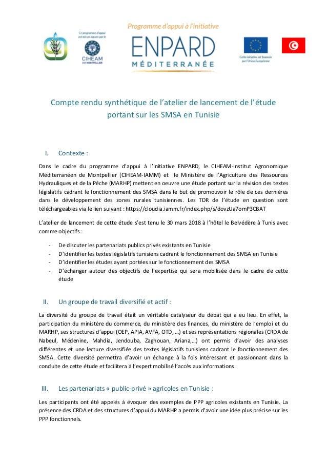 Compte rendu synthétique de l'atelier de lancement de l'étude portant sur les SMSA en Tunisie I. Contexte : Dans le cadre ...