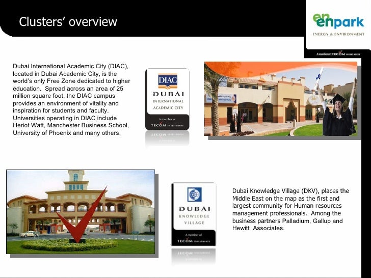 Dubai International Academic City (DIAC), located in Dubai Academic City, is the world's only Free Zone dedicated to highe...