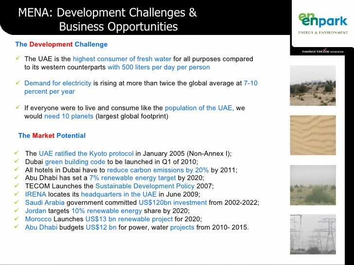 The  Development  Challenge <ul><li>The UAE is the  highest consumer of fresh water  for all purposes compared to its west...