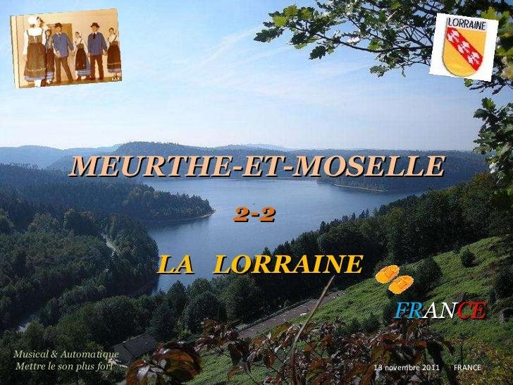 MEURTHE-ET-MOSELLE LA   LORRAINE   FR AN CE 2-2 13 novembre 2011   FRANCE Musical & Automatique  Mettre le son plus fort