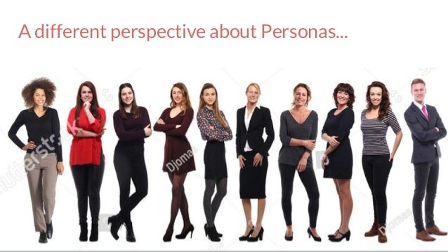 Bom dia! A different perspective about Personas...