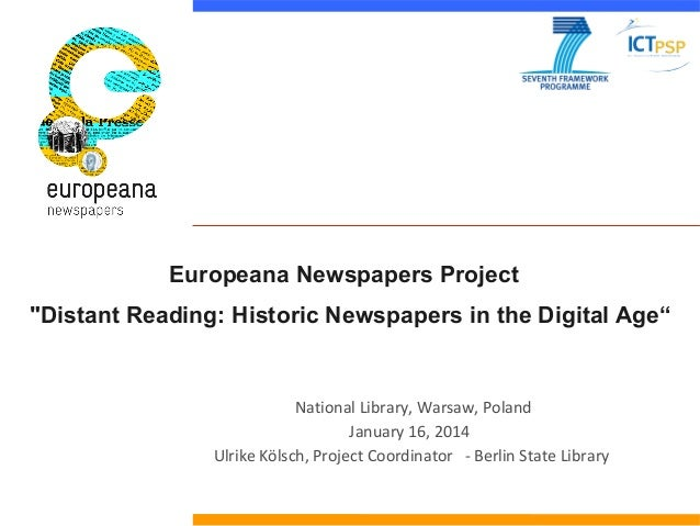 """Europeana Newspapers Project """"Distant Reading: Historic Newspapers in the Digital Age""""  National Library, Warsaw, Poland J..."""