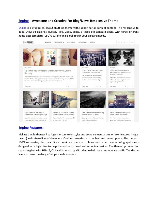 Enpine – Awesome and Creative For Blog/News Responsive Theme Enpine is a grid-based, layout-shuffling theme with support f...