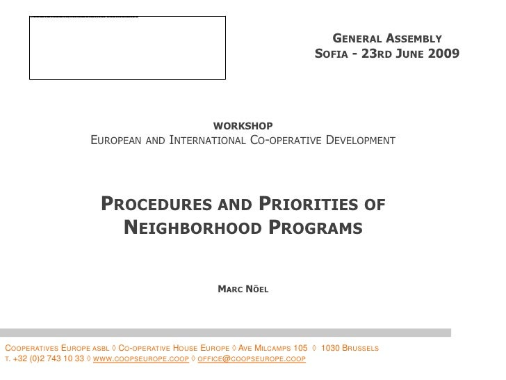 General Assembly<br />Sofia - 23rd June 2009<br />WORKSHOP<br />European and International Co-operative Development<br />P...