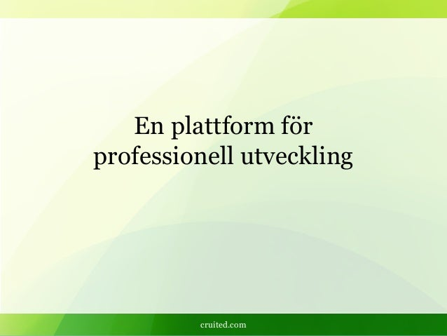 cruited.com En plattform för professionell utveckling