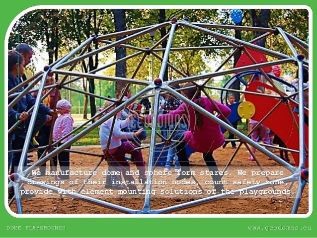 Geodesic Domes Playgrounds