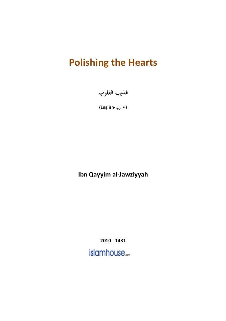 Polishing the Hearts        {English-   }  Ibn Qayyim al-Jawziyyah         2010 - 1431