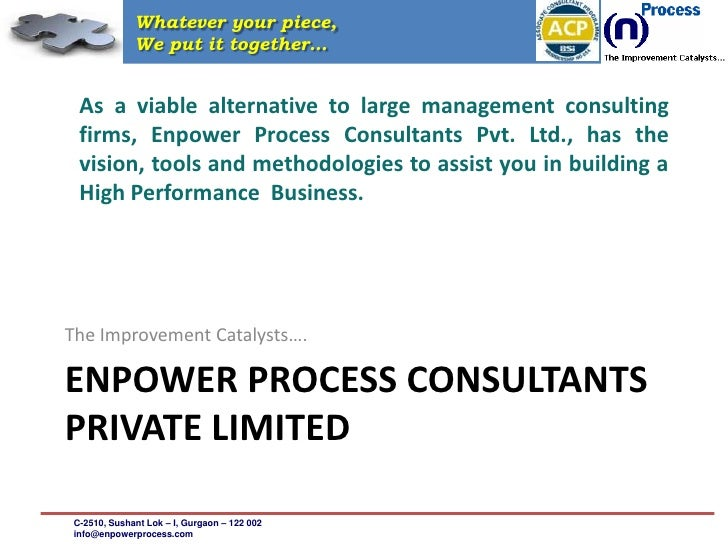 Whatever your piece,               We put it together…     As a viable alternative to large management consulting   firms,...