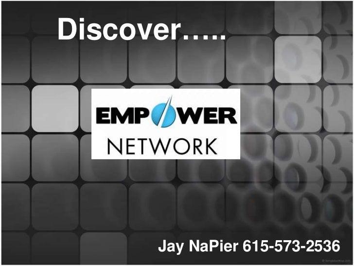 Discover…..      Jay NaPier 615-573-2536