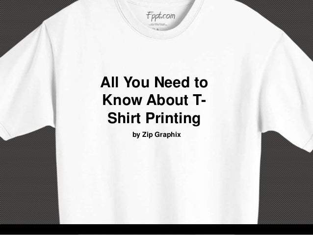 All You Need to Know About TShirt Printing by Zip Graphix