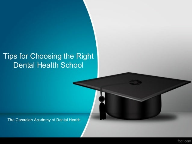 Tips for Choosing the Right Dental Health School  The Canadian Academy of Dental Health