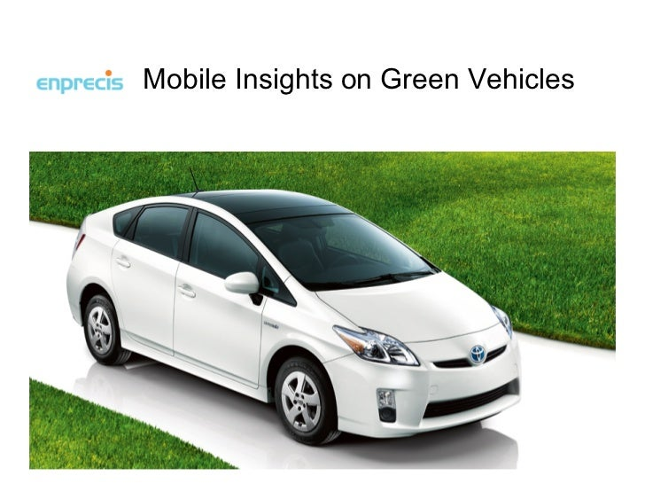Mobile Insights on Green Vehicles