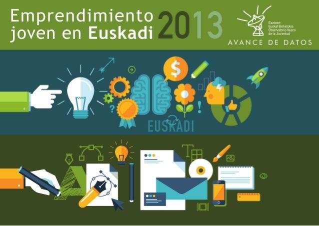 22 OBJETIVOS DEL ESTUDIO Analizar la predisposición general de la juventud vasca de 20 a 34 años hacia el emprendimiento y...