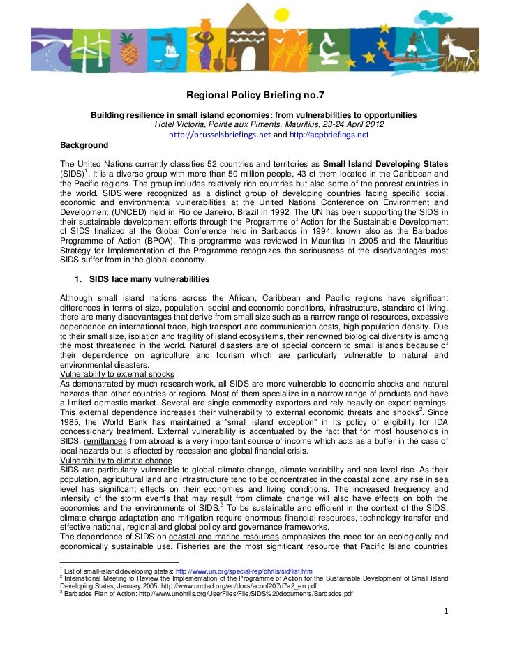 Regional Policy Briefing no.7       Building resilience in small island economies: from vulnerabilities to opportunities  ...