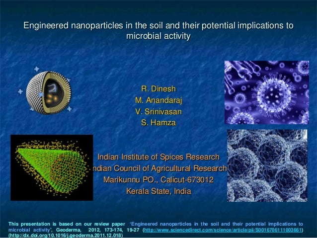 Engineered nanoparticles in the soil and their potential implications to                               microbial activity ...