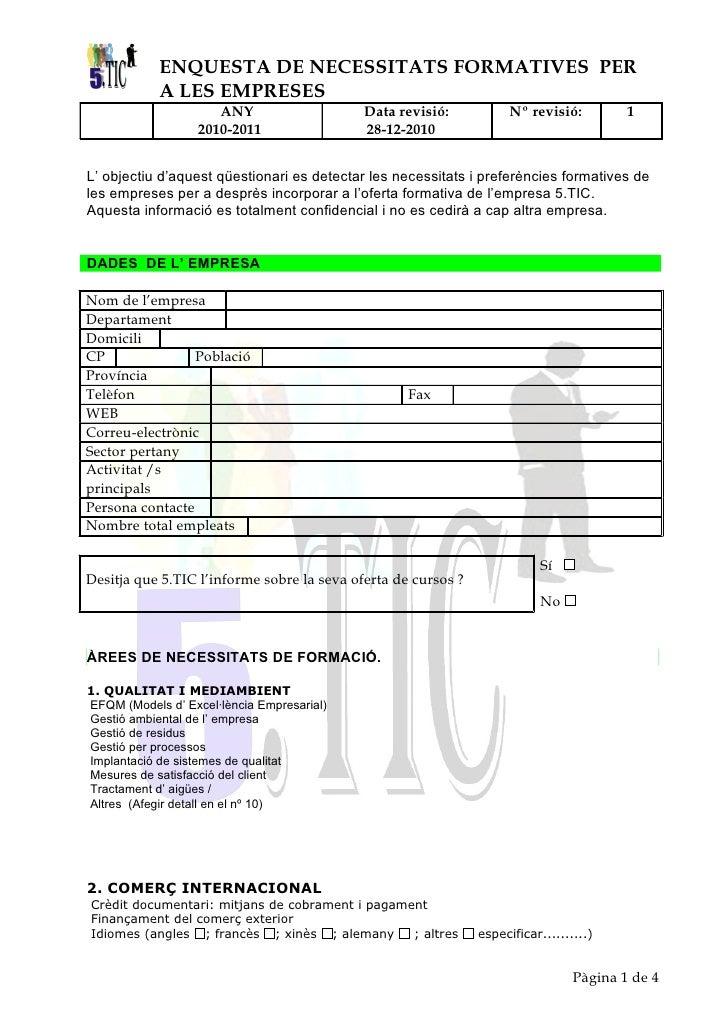 ENQUESTA DE NECESSITATS FORMATIVES PER            A LES EMPRESES                      ANY                   Data revisió: ...