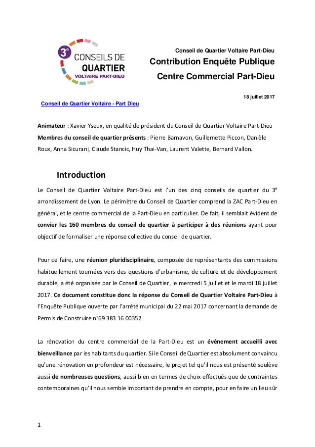 1 Conseil de Quartier Voltaire - Part Dieu Conseil de Quartier Voltaire Part-Dieu Contribution Enquête Publique Centre Com...