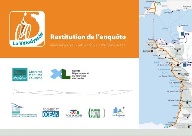 Restitution de l'enquête menée auprès des touristes à vélo sur La Vélodyssée en 2014