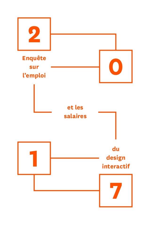 1 Enquête sur l'emploi du design interactif et les salaires 2 0 1 7