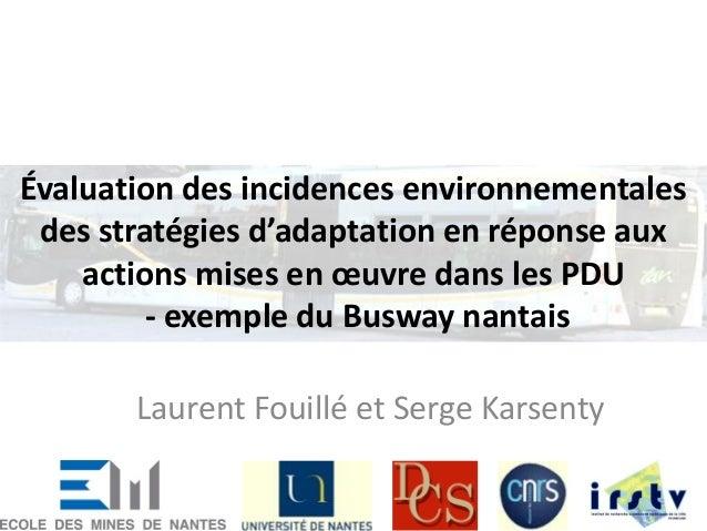 Évaluation des incidences environnementalesdes stratégies d'adaptation en réponse auxactions mises en œuvre dans les PDU- ...