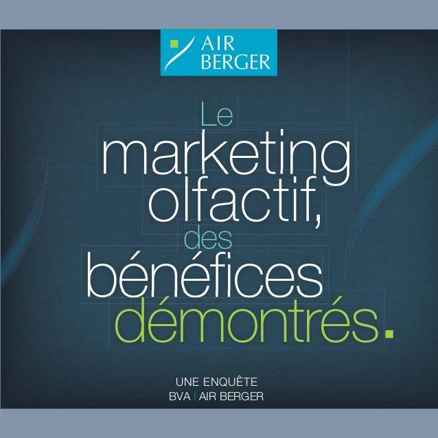 UNE ENQUÊTE BVA | AIR BERGER bénéfices marketing des démontrés olfactif, Le
