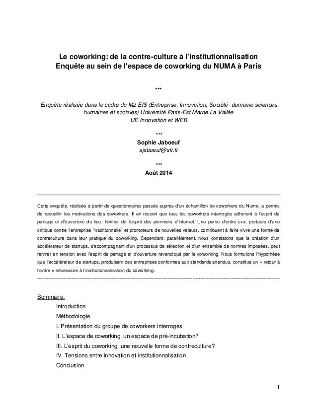 1  Le coworking: de la contre-culture à l'institutionnalisation  Enquête au sein de l'espace de coworking du NUMA à Paris ...