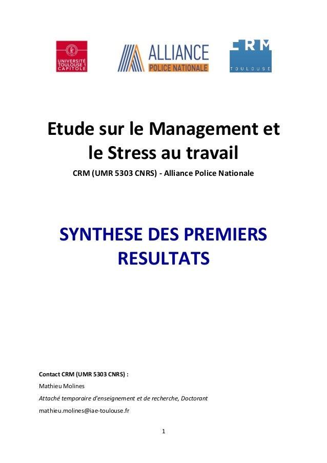 Etude sur le Management et      le Stress au travail            CRM (UMR 5303 CNRS) - Alliance Police Nationale       SYNT...
