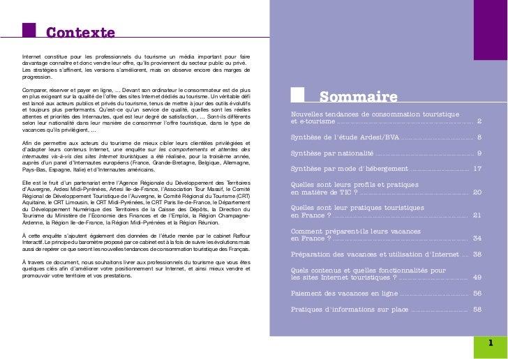 ContexteInternet constitue pour les professionnels du tourisme un média important pour fairedavantage connaître et donc ve...