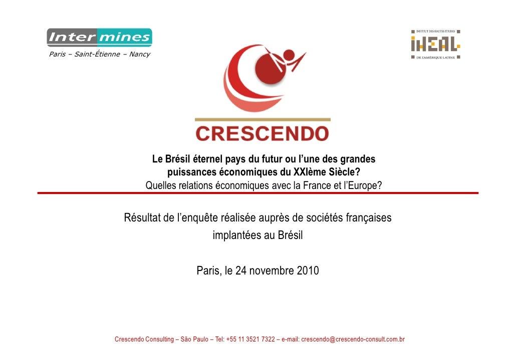 Paris – Saint-Étienne – Nancy                             Le Brésil éternel pays du futur ou l'une des grandes            ...