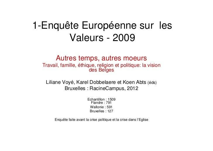 1-Enquête Européenne sur les       Valeurs - 2009        Autres temps, autres moeurs  Travail, famille, éthique, religion ...