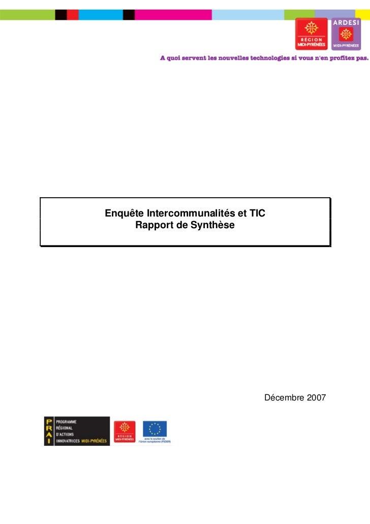 Enquête Intercommunalités et TIC     Rapport de Synthèse                               Décembre 2007