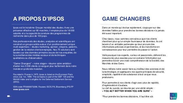 ©Ipsos – Enquête électorale – France télévision / Radio France - Sopra Steria – Mai 2021 22 ‒ A PROPOS D'IPSOS Ipsos est l...
