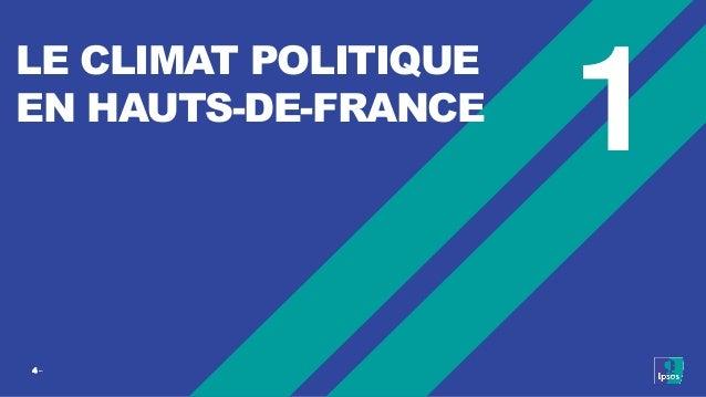 4 ‒ LE CLIMAT POLITIQUE EN HAUTS-DE-FRANCE 1