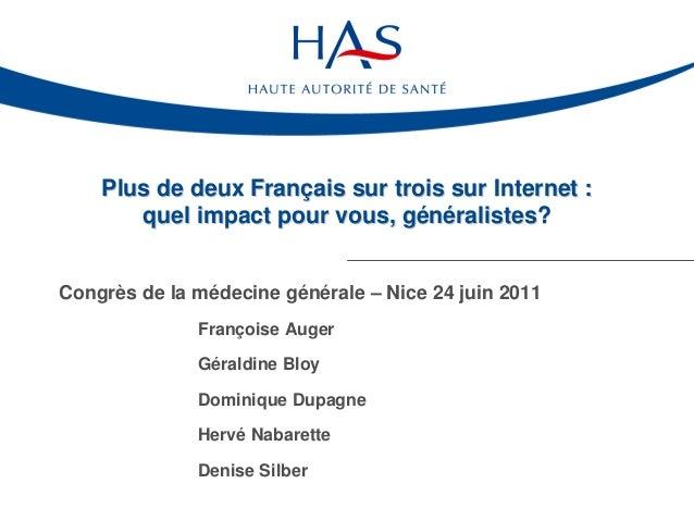 Plus de deux Français sur trois sur Internet :       quel impact pour vous, généralistes?Congrès de la médecine générale –...