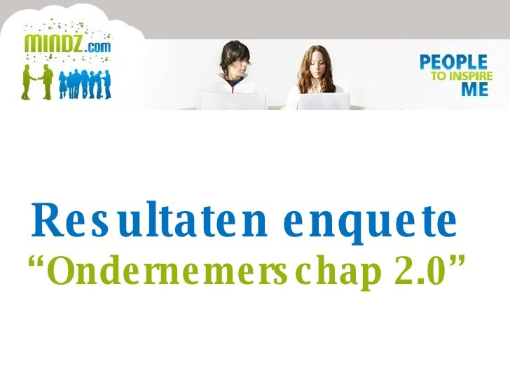 """Resultaten enquete """" Ondernemerschap 2.0"""""""