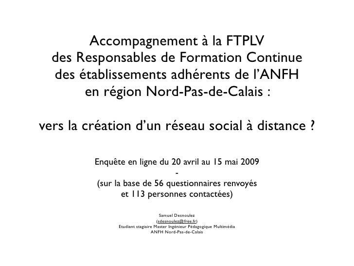 Accompagnement à la FTPLV   des Responsables de Formation Continue   des établissements adhérents de l'ANFH        en régi...