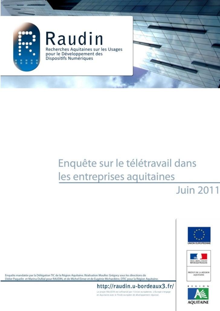 Le télétravail dans les entreprises Aquitaines :             Etat des lieux en juin 2011.                                 ...