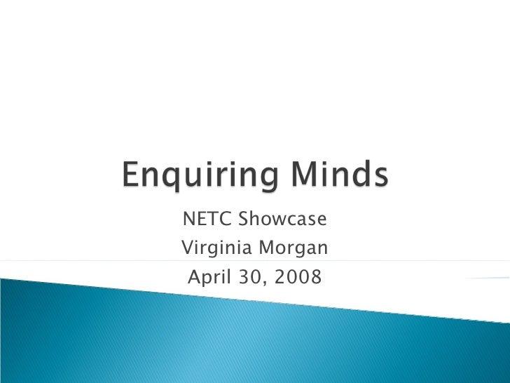 NETC Showcase Virginia Morgan April 30, 2008