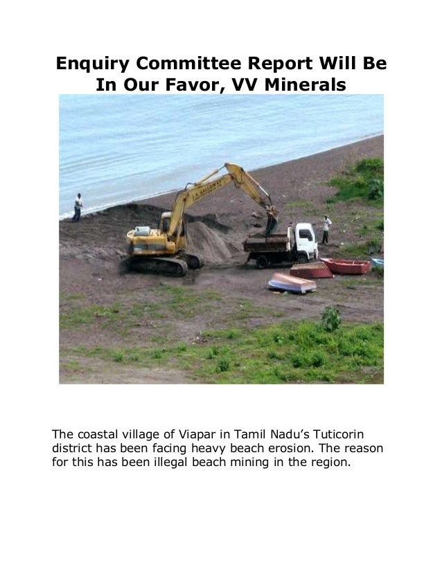 Enquiry Committee Report Will Be In Our Favor, VV Minerals The coastal village of Viapar in Tamil Nadu's Tuticorin distric...