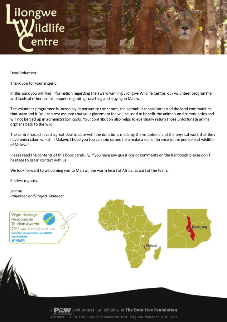 Dear Volunteer,Thank you for your enquiry.In this pack you will find information regarding the award winning Lilongwe Wild...